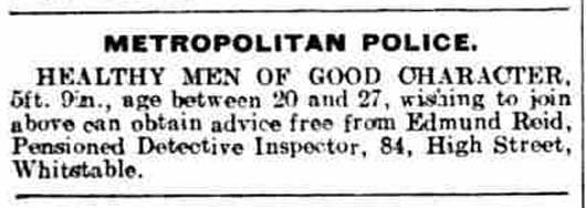 Edmund Reid's advert offering to help men apply for the police.